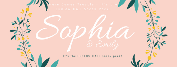 here-comes-trouble-its-the-ludlow-hall-sneak-peek